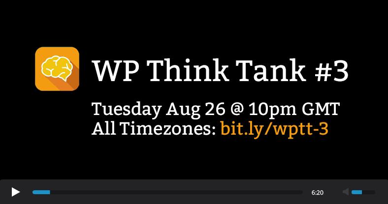 WP Think Tank #3